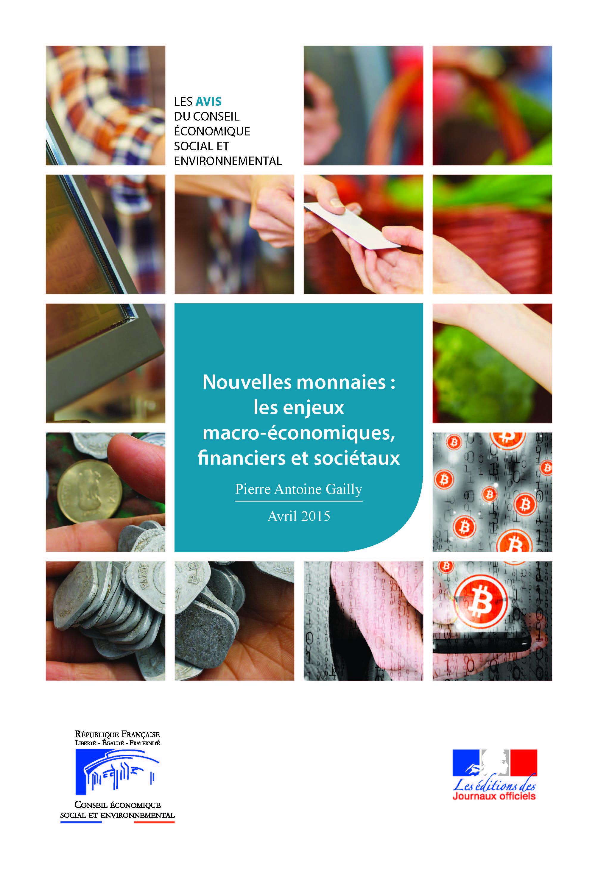 Nouvelles monnaies : les enjeux macro-économiques, financiers et sociétaux