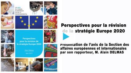 """""""Perspectives pour la révision de la stratégie Europe 2020"""": les préconisations du CESE"""