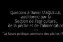 Questions à Daniel FASQUELLE