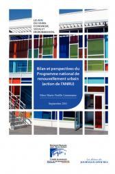 Bilan et perspectives du Programme national de renouvellement urbain (action de l'ANRU)