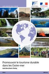 Promouvoir le tourisme durable dans les Outre-mer