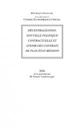 Décentralisation, nouvelle politique contractuelle et avenir des contrats de Plan Etat-Régions