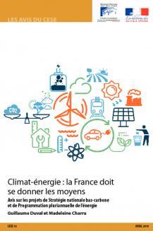 Climat-énergie : la France doit se donner les moyens.  Avis sur les projets de Stratégie nationale bas-carbone et de Programmation pluriannuelle de l'énergie