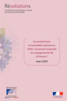 Accord de Paris et neutralité carbone en 2050 : comment respecter les engagements de la France ?