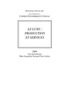 Le luxe : production et services