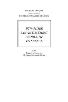 Dynamiser l'investissement productif en France