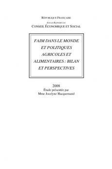 Faim dans le monde et politiques agricoles et alimentaires : bilan et perspectives