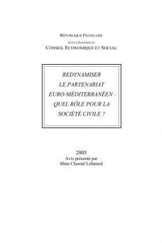 Redynamiser le partenariat euro-méditerranéen : quel rôle pour la société civile ?