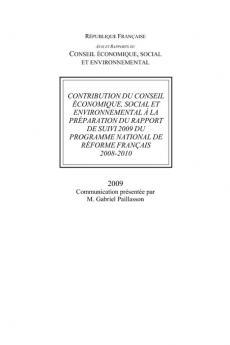 Contribution du Conseil économique, social et environnemental à la préparation du rapport de suivi 2009 du programme national de réforme français 2008-2010