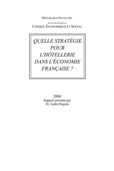 Quelle stratégie pour l'hôtellerie dans l'économie française ?