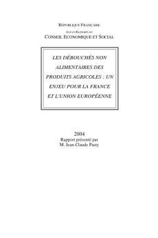 Les débouchés non alimentaires des produits agricoles : un enjeu pour la France et l'Union européenne