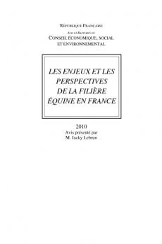 Les enjeux et les perspectives de la filière équine en France