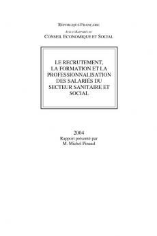 Le recrutement, la formation et la professionnalisation des salariés du secteur sanitaire et social