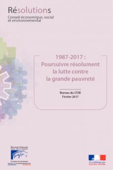 1987 - 2017 : Poursuivre résolument la lutte contre la grande pauvreté