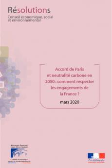 Accord de Paris et neutralité carbone en 2050 : comment respecter les engagements de la France ?