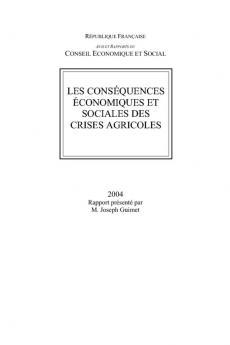 Les conséquences économiques et sociales des crises agricoles