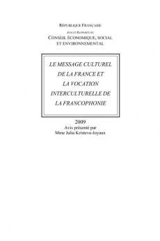 Le message culturel de la France et la vocation interculturelle de la francophonie