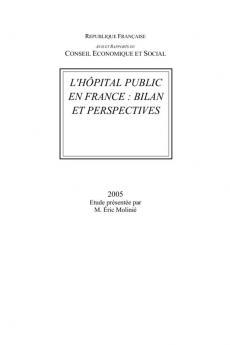 L'hôpital public en France : bilan et perspectives