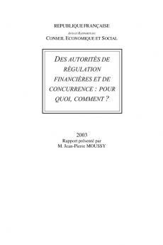 Des autorités de régulation financières et de concurrence : pourquoi, et comment