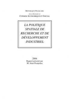 La politique spatiale de recherche et de développement industriel