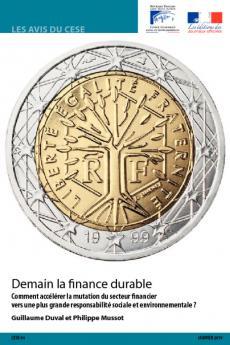 Demain, la finance durable : comment accélérer la mutation du secteur financier vers une plus grande responsabilité sociale et environnementale ?