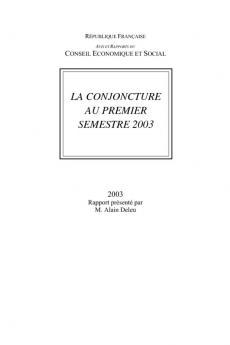La conjoncture au premier semestre 2003
