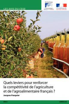 Quels leviers pour renforcer la compétitivité de l'agriculture et de l'agroalimentaire français ?