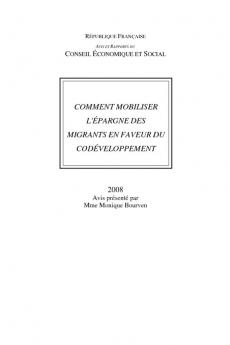 Comment mobiliser l'épargne des migrants en faveur du codéveloppement