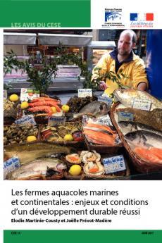 Les fermes aquacoles marines et continentales : enjeux et conditions d'un développement durable réussi