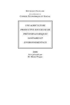 Une agriculture productive soucieuse de prévenir les risques sanitaires et environnementaux