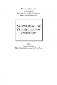 La crise bancaire et la régulation financière