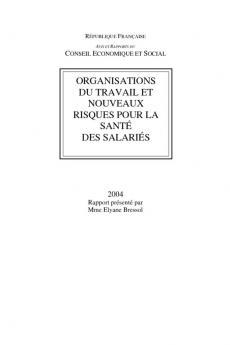Organisation du travail et nouveaux risques pour la santé des salariés