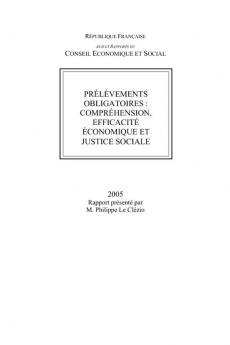 Prélèvements obligatoires : compréhension, efficacité économique et justice sociale