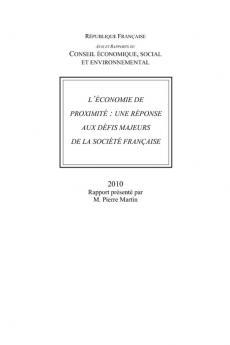 L'économie de proximité : une réponse aux défis majeurs de la société française