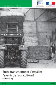 Entre transmettre et s'installer, l'avenir de l'agriculture !
