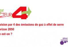 La division par 4 des émissions de gaz à effet de serre à l'horizon 2050 : Où en est-on ?