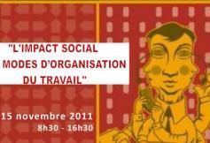 15 novembre - L'impact social des modes d'organisation du travail