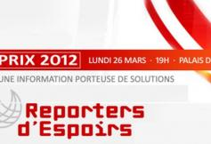 Prix Reporters d'Espoirs  - 26 Mars