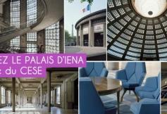 Venez (re)découvrir le palais d'Iéna, siège du CESE