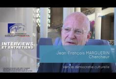 Questions à Jean-François MARGUERIN (chercheur) - Démocratie culturelle