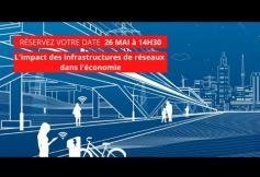 Séance plénière : l'impact des infrastructures de réseaux dans l'économie