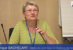 Audition de Mme Dominique BACHELART, Maître de conférence en Sciences de l'éducation.