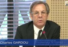 Audition de M. Charles GARDOU, Anthropologue