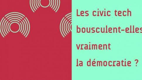 """[EVENEMENT] Colloque """"Les civic tech bousculent-elles vraiment la démocratie ?"""""""